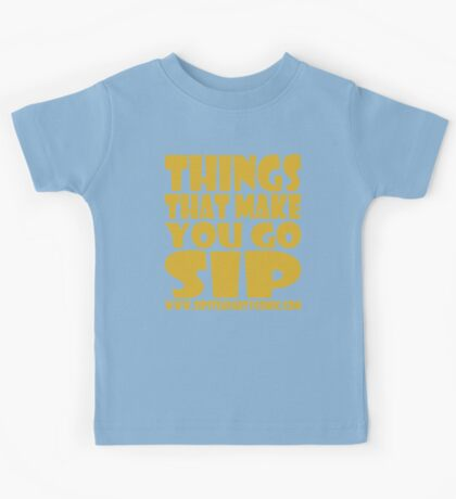 STPC: Things That Make You Go Sip 1.0 Kids Clothes