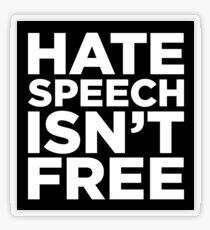 Hate Speech Isn't Free Transparent Sticker