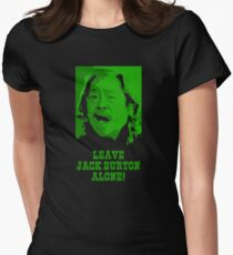Leave Jack Burton Alone! Women's Fitted T-Shirt