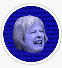 Weak and wobbly Theresa Sticker