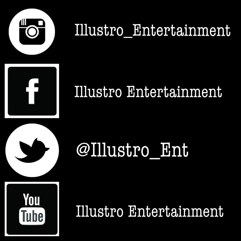 Illustro Entertainment social media  by bblopez777