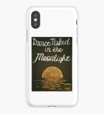 Dance Naked in the Moonlight iPhone Case/Skin