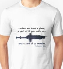 When we leave a place Unisex T-Shirt
