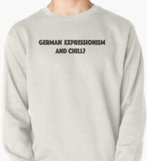 German Expressionism And Chill Pullover