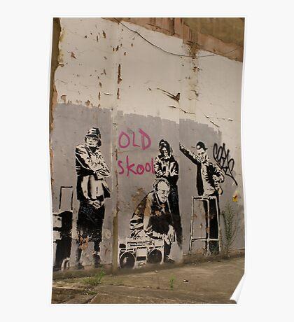 Old Skool - Banksy Poster