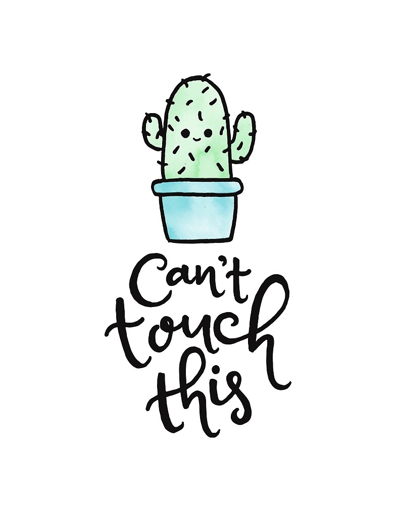Cant Touch This (Cactus, Succulent) by Tiffany Dang