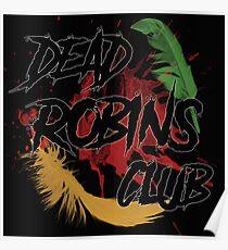 Dead Robins Club Poster
