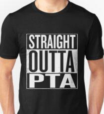 Straight Outta PTA Unisex T-Shirt