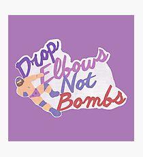 Drop Elbows Not Bombs Photographic Print