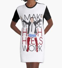 I MAKE THESE HIGH HEELS WORK-Kinky Boots Brendon Urie Graphic T-Shirt Dress