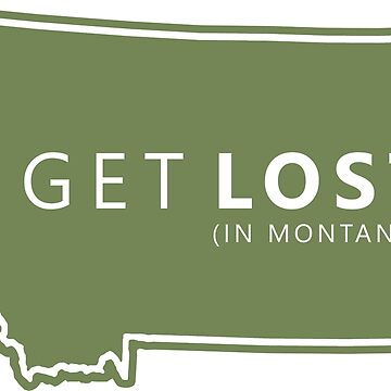Piérdete en Montana MT State Decal de hilda74