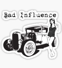 Bad Influence Sticker