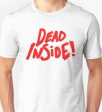 Dead Inside! T-Shirt