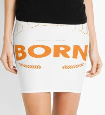 Legends are born in September Mini Skirt