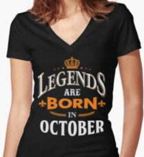 Legends are born in October Women's Fitted V-Neck T-Shirt