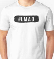 LMAO internet slang hashtags design T-Shirt