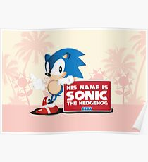 His name is Sonic The Hedgehog Poster