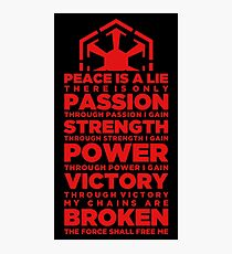 Passion is Everything Photographic Print