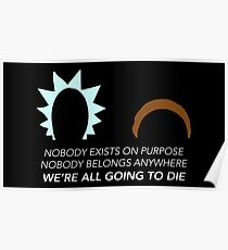 Rick and Morty – Nobody Exists on Purpose Poster