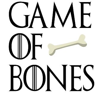 GAME OF BONES by Swiifii
