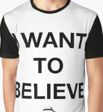 I Want to Believe - X Files Graphic T-Shirt