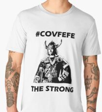 #Covfefe - The Strong Men's Premium T-Shirt