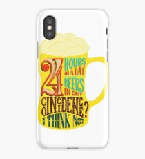 24 Hours in day Beer in Case iPhone Case/Skin