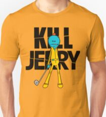 KILL JERRY T-Shirt