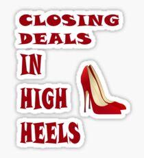 Closing Deals in High Heels Sticker