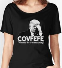 Covfefe Women's Relaxed Fit T-Shirt