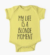 Blonde Moment Funny Quote Kids Clothes