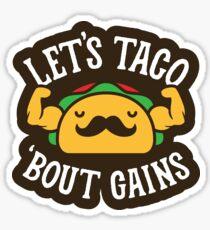 Lassen Sie Taco & # 39; Bout Gewinne Sticker