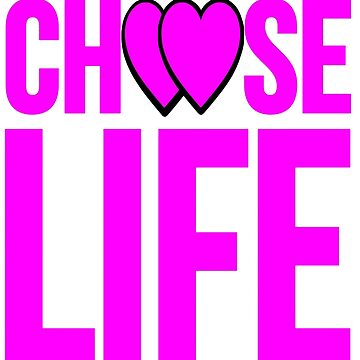 choose life heart by asadir