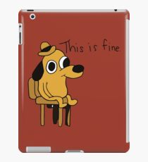 This is Fine iPad Case/Skin