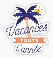 Vacances toute l'année Sticker