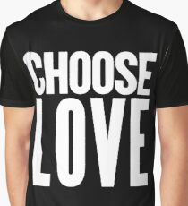 choose love white Graphic T-Shirt