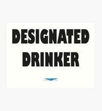 designated drinker- black Art Print