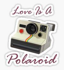 Love Is A Polaroid  Sticker