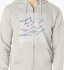 Everything's gonna be all-rat! Zipped Hoodie