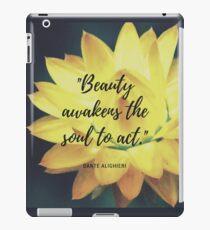 Beauty Awakens the Soul iPad Case/Skin
