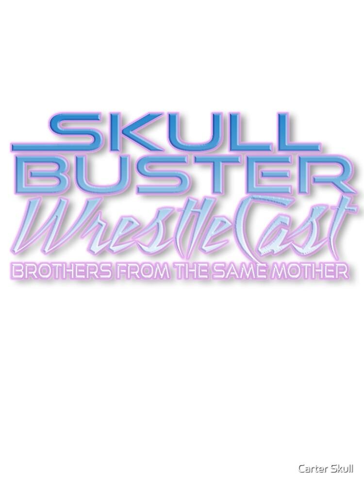 Skullbuster wrestlecast logo by carter skull