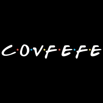 Covfefe by notisopse