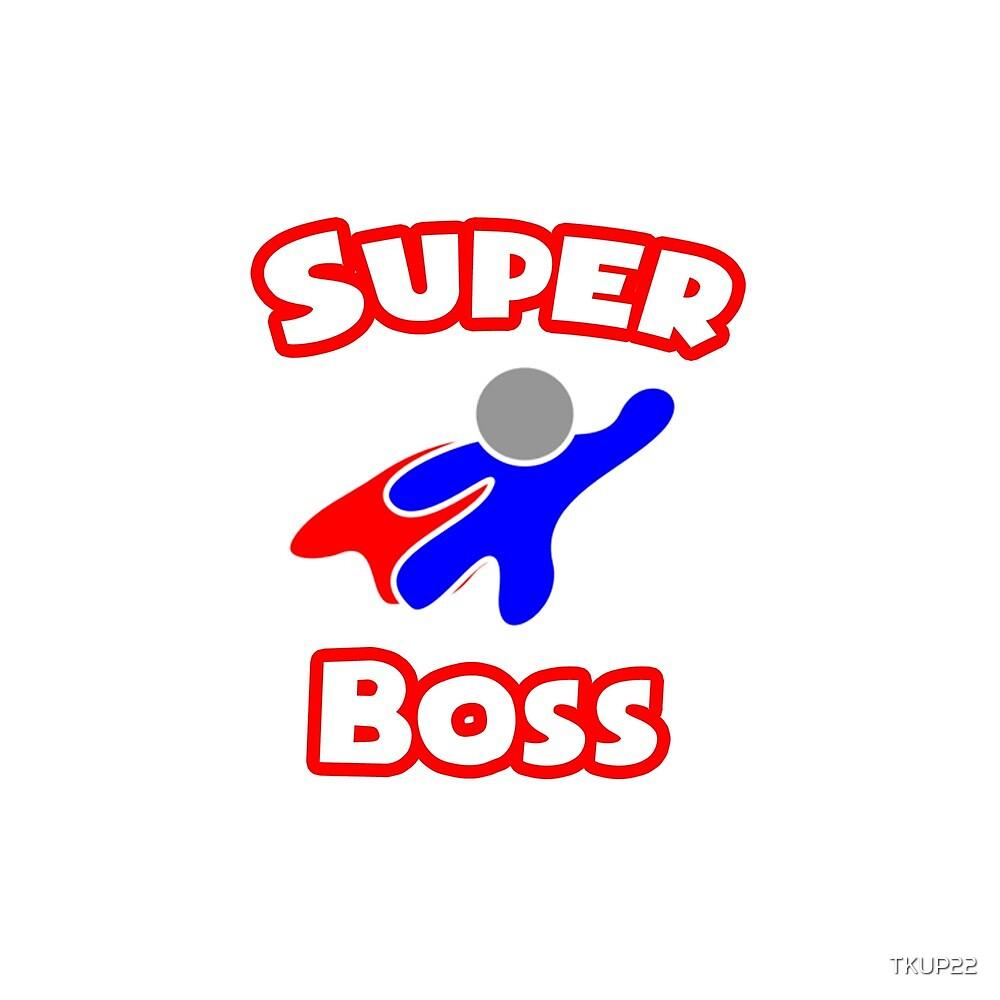 Super Boss by TKUP22