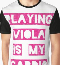 Playing viola is my cardio   pink Graphic T-Shirt
