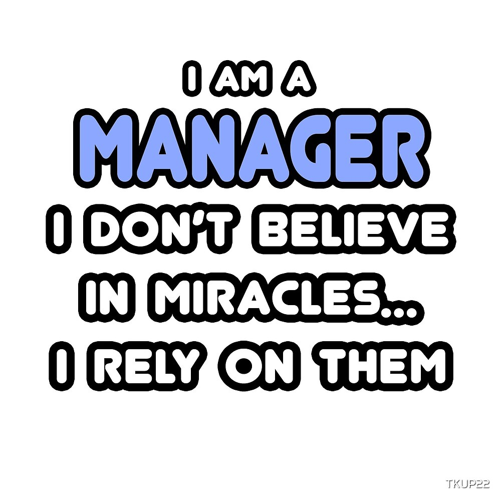 Miracles and Managers by TKUP22