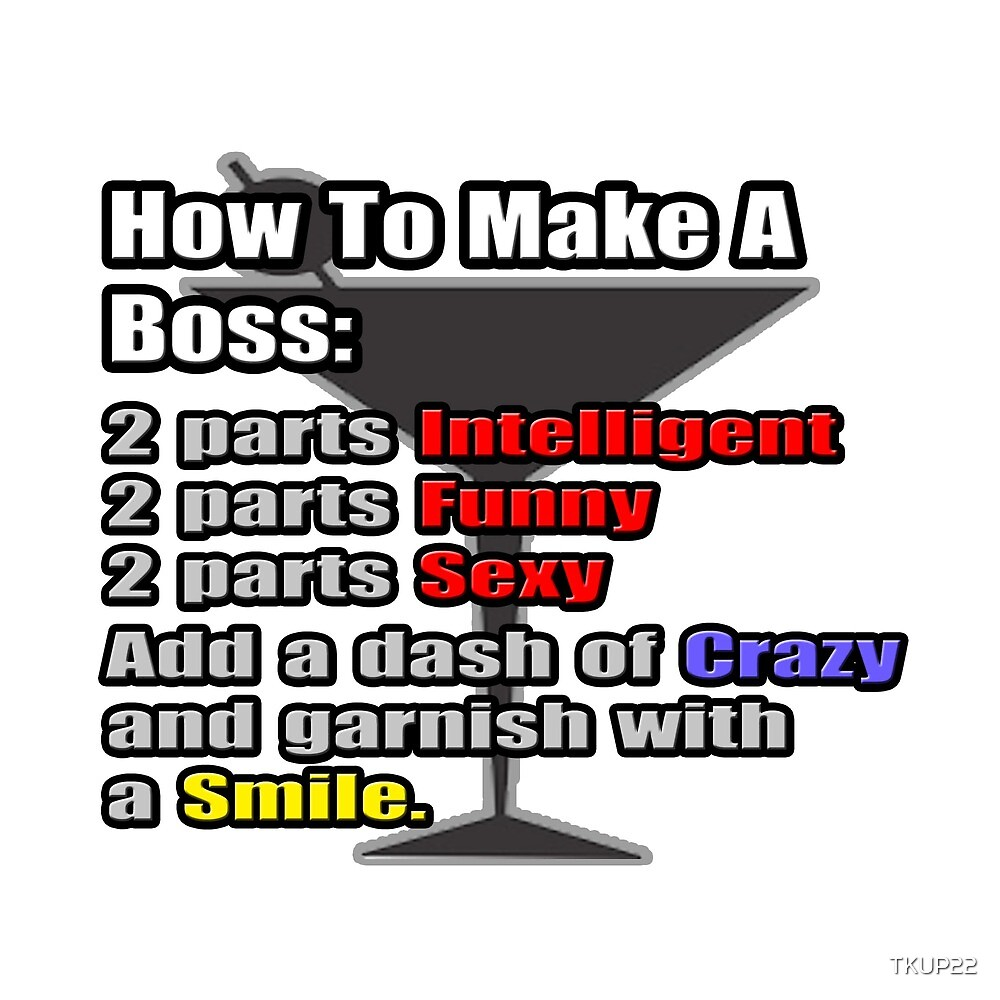 How To Make A Boss Cocktail by TKUP22