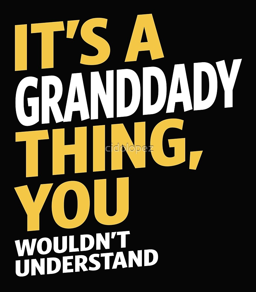 Granddady Thing by cidolopez