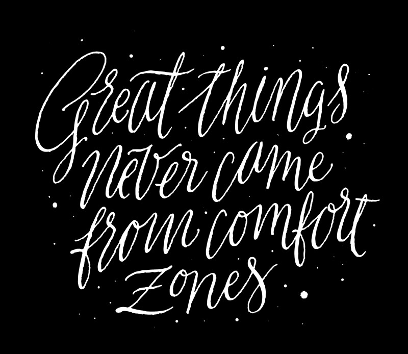 Great things never came from comfort zones posters by for Confort zone