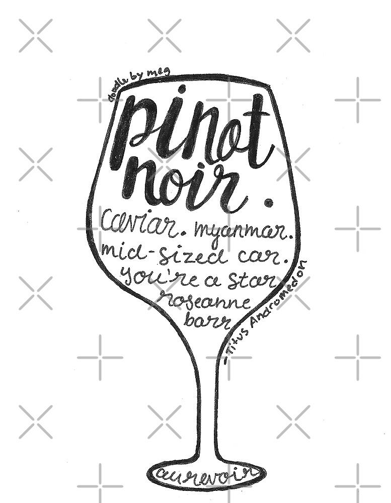 Pinot Noir by doodlebymeg