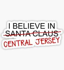 I Believe in Central Jersey Sticker